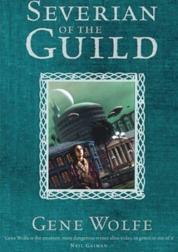 Okładka książki Severian of the Guild