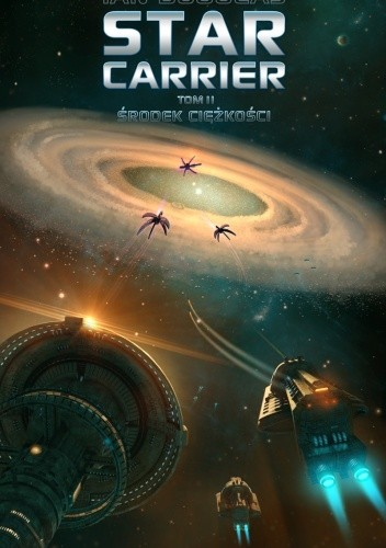 Star Carrier: Środek ciężkości - Ian Douglas