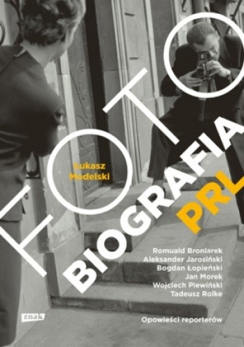 Okładka książki Fotobiografia PRL