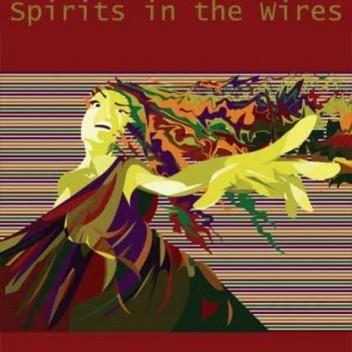 Okładka książki Spirits in the Wires
