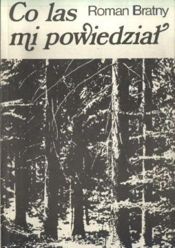 Okładka książki Co las mi powiedział