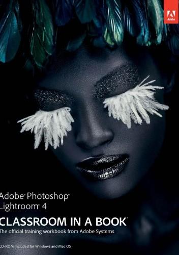 Okładka książki Adobe Photoshop Lightroom 4 Classroom in Book