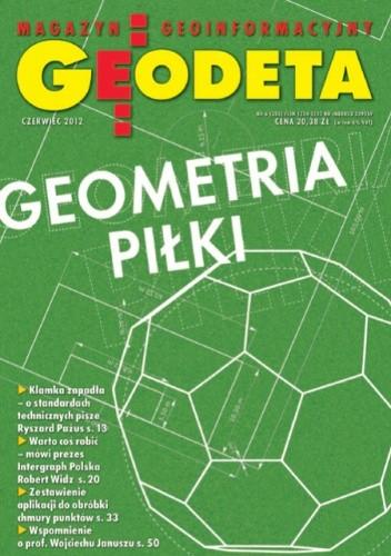 Okładka książki Geodeta. Magazyn geoinformacyjny, nr 6 (205) / 2012