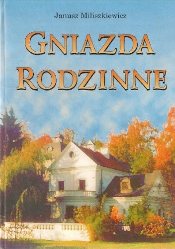 Okładka książki Gniazda rodzinne