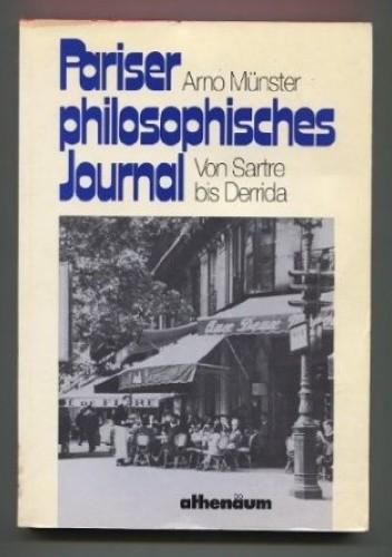Okładka książki Pariser philosophisches Journal: von Sartre bis Derrida