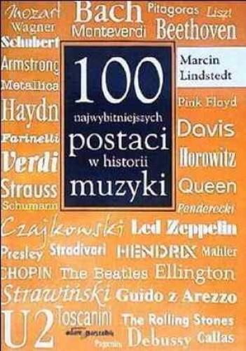 Okładka książki 100 Najwybitniejszych postaci w historii muzyki
