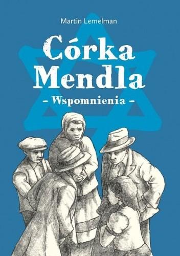 Okładka książki Córka Mendla. Wspomnienia