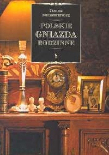 Okładka książki Polskie Gniazda Rodzinne