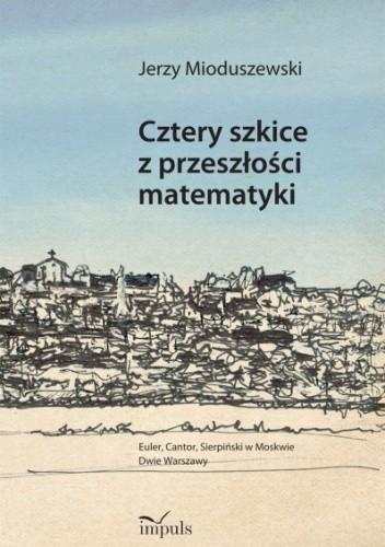 Okładka książki Cztery szkice z przeszłości matematyki