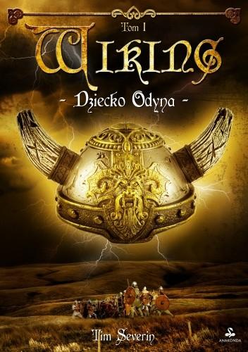 Okładka książki Wiking. Dziecko Odyna