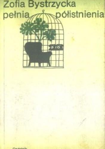 Okładka książki Pełnia półistnienia