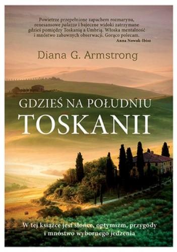 Okładka książki Gdzieś na południu Toskanii