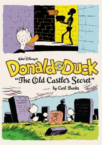 Okładka książki Walt Disney's Donald Duck: The Old Castle's Secret (The Complete Carl Barks Disney Library Vol. 6)