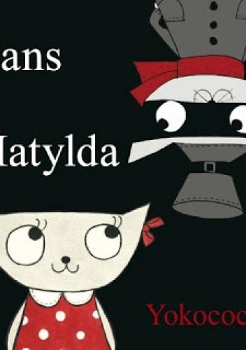 Okładka książki Hans i Matylda