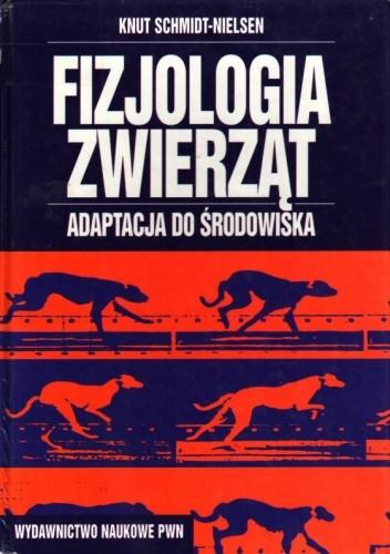 Okładka książki Fizjologia Zwierząt: Adaptacja do środowiska