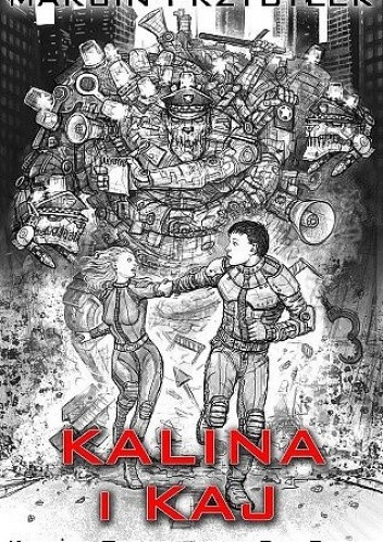 Okładka książki Kalina i Kaj