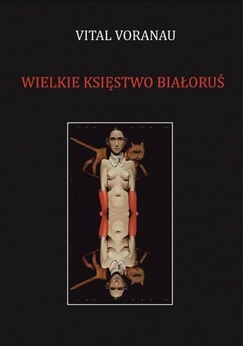 Okładka książki Wielkie Księstwo Białoruś