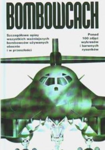 Okładka książki Ilustrowany przewodnik po nowoczesnych bombowcach