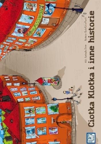 Okładka książki Ciotka Klotka i inne historie