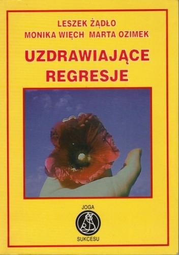 Okładka książki Uzdrawiające regresje