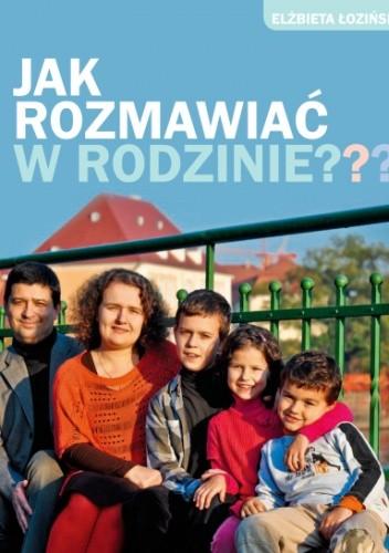 Okładka książki Jak rozmawiać w rodzinie?