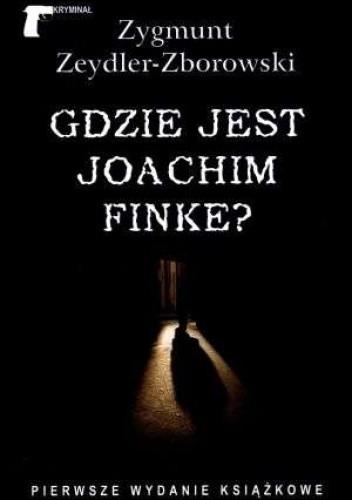 Okładka książki Gdzie jest Joachim Finke?