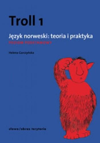 Okładka książki Troll 1. Język norweski: teoria i praktyka - poziom podstawowy