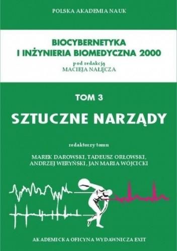 Okładka książki Biocybernetyka i inżynieria biomedyczna 2000, tom 3. Sztuczne narządy