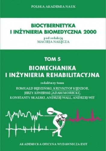 Okładka książki Biomechanika i inżynieria rehabilitacyjna
