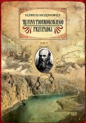 Okładka książki Rufina Piotrowskiego przypadki