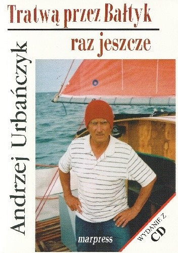 Okładka książki Tratwą przez Bałtyk raz jeszcze