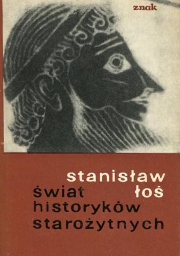 Okładka książki Świat historyków starożytnych