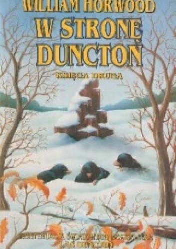 Okładka książki W stronę Duncton. Księga druga