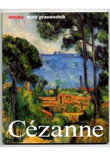 Okładka książki Cezanne. Życie i twórczość.