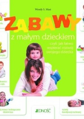 Okładka książki Zabawy z małym dzieckiem