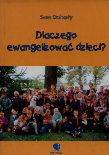 Okładka książki Dlaczego ewangelizować dzieci?