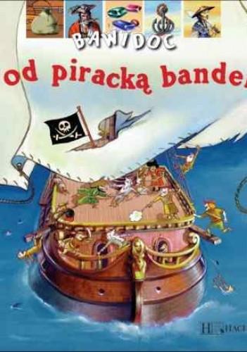 Okładka książki Pod piracką banderą. Bawidoc