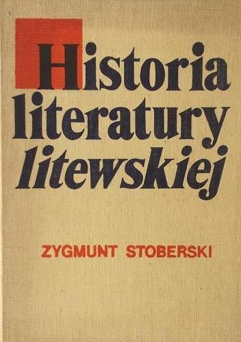 Okładka książki Historia literatury litewskiej. Zarys