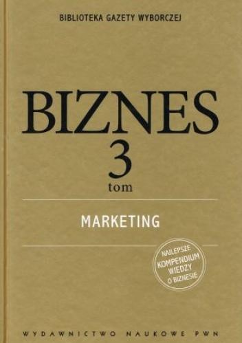 Okładka książki Biznes 3 tom. Marketing