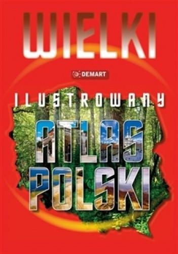 Okładka książki Wielki ilustrowany atlas Polski