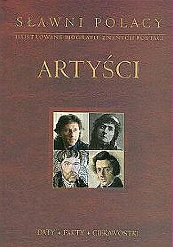 Okładka książki Artyści. Sławni Polacy. Ilustrowane biografie znanych postaci.