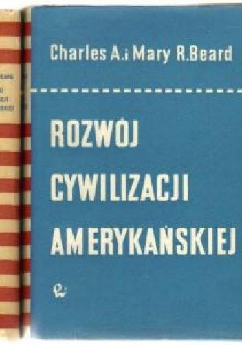 Okładka książki Rozwój cywilizacji amerykańskiej:Era rolnicza, Tom 1