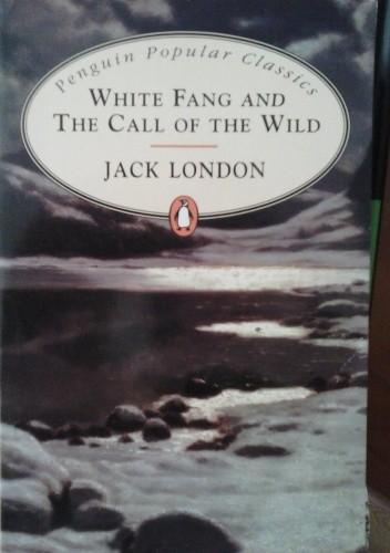 Okładka książki White Fang and the Call of the Wild
