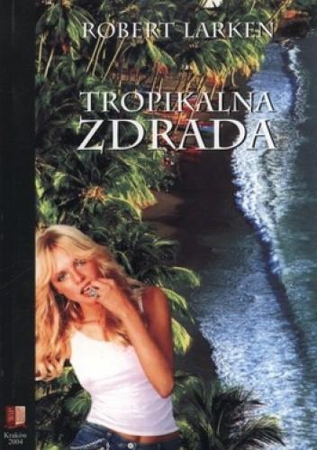Okładka książki Tropikalna zdrada
