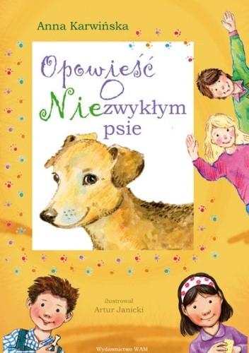 Okładka książki Opowieść o niezwykłym psie