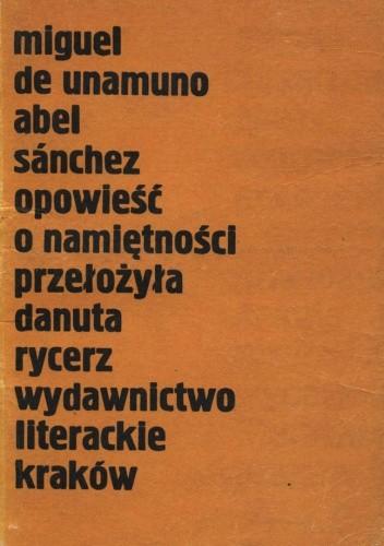 Okładka książki Abel Sánchez. Opowieść o namiętności