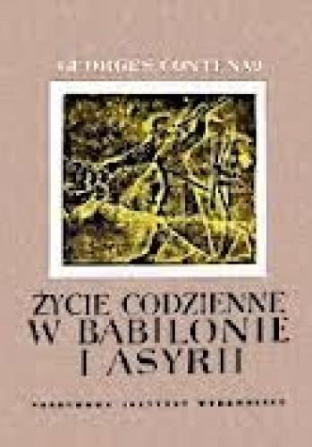 Okładka książki Życie codzienne w Babilonie i Asyrii