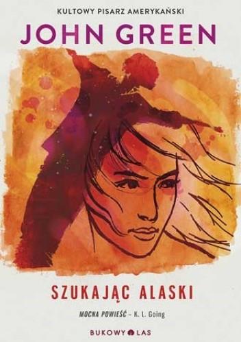 Okładka książki Szukając Alaski