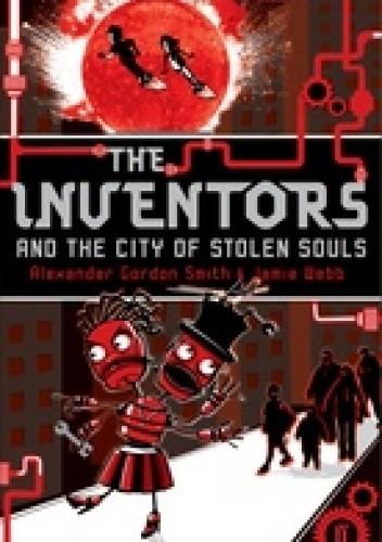 Okładka książki The Inventors in the City of Stolen Souls