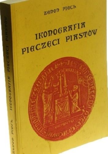 Okładka książki Ikonografia pieczęci Piastów